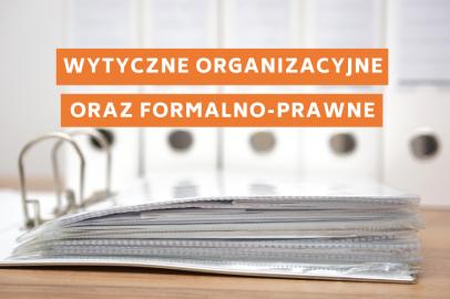 Wytyczne z obszaru organizacyjnego oraz formalno-prawnego w miejscu pracy w odniesieniu do pandemii COVID-19
