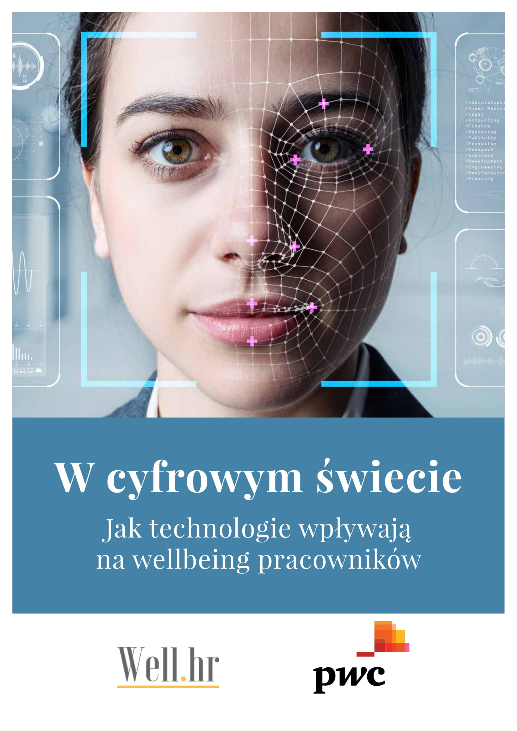 """raport, Raport """"W cyfrowym świecie. Jak technologie wpływają nawellbeing pracowników?"""" podpatronatem Krajowego Centrum"""